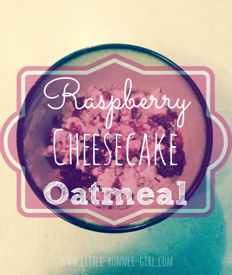 raspberry cheesecake oatmeal