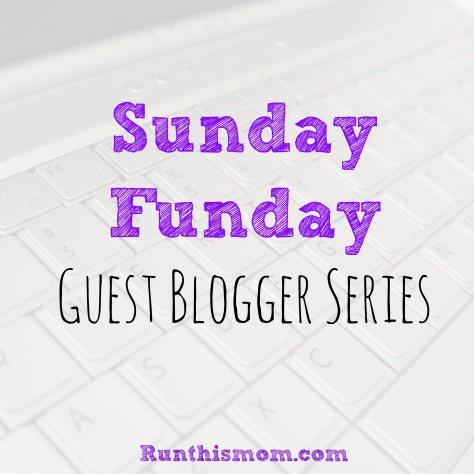 Sunday Funday guest blogger